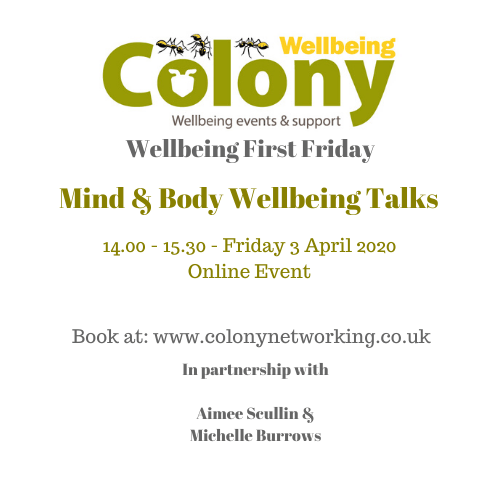 ONLINE: Colony Wellbeing – First Friday – April 2020