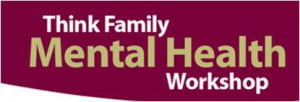 Think Family Mental Health