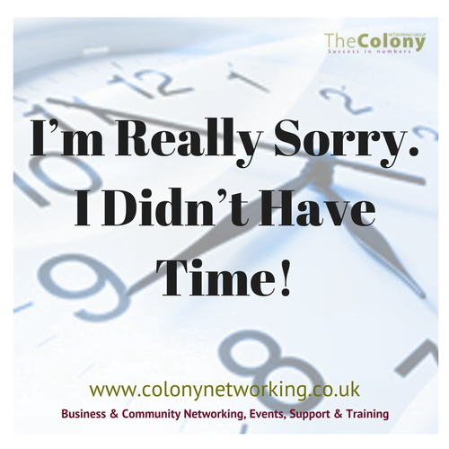Guest Blog – I'm Really Sorry. I Didn't Have Time!