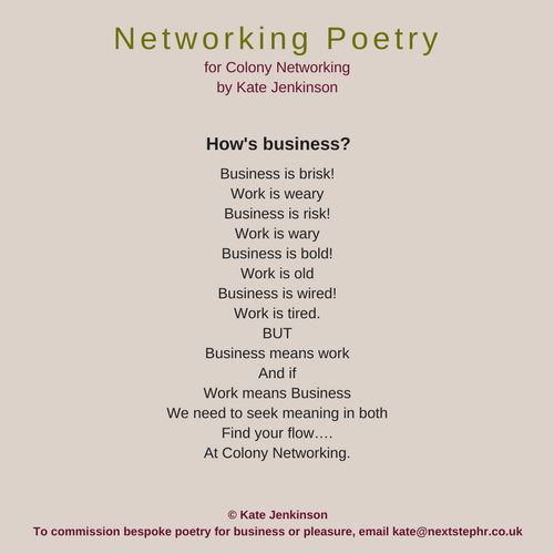 Networking Poetry for Colony - Business is Brisk - Colony