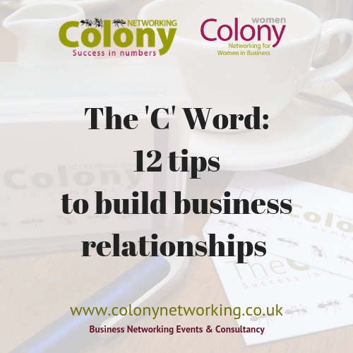 The 'C' Word: 12 tips to build business relationships